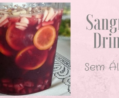 Sangria drink sem alcool