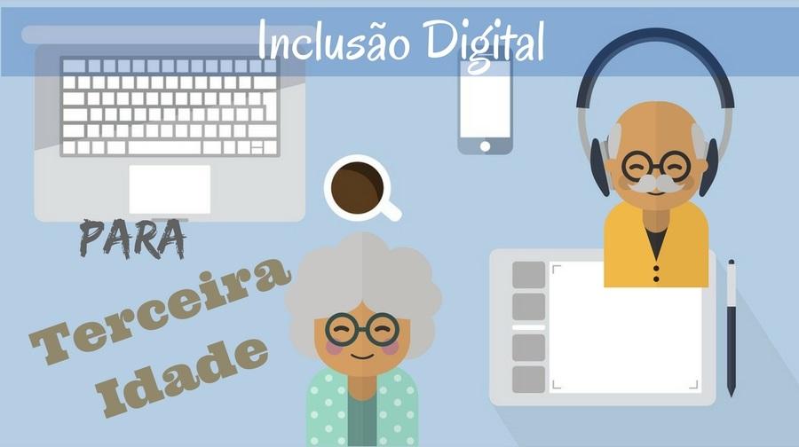 Qualidade de vida - inclusão digital para idosos