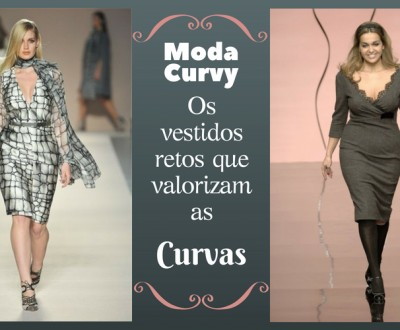Curvy Fashion: Os vestidos retos que valorizam as curvas