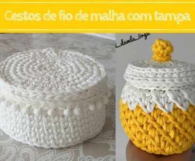 DIY - Cestos de fio de malha com tampa