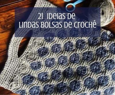 21 ideias de bolsas de crochê