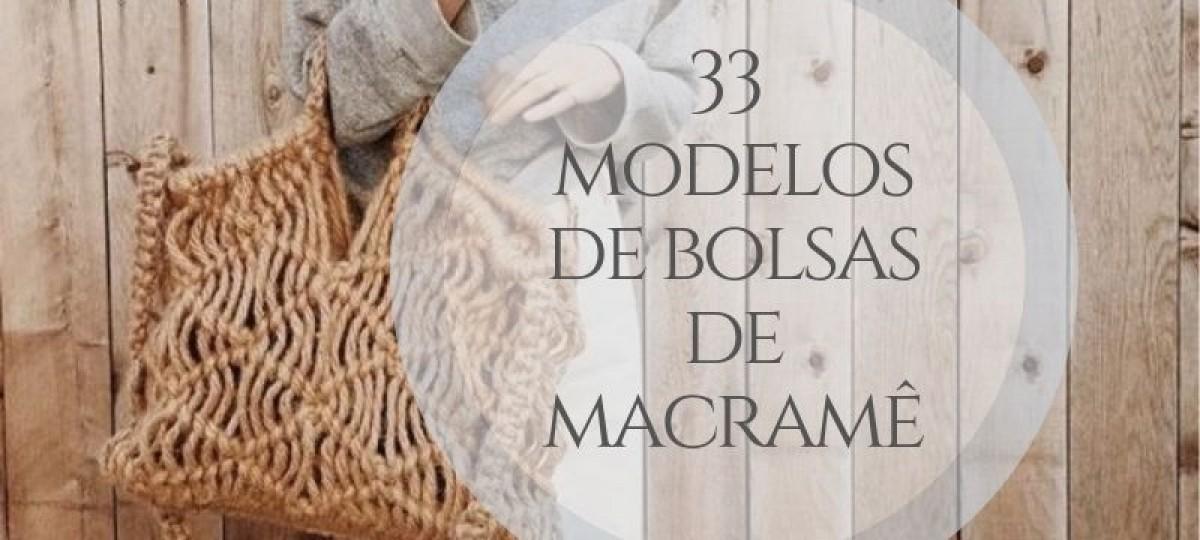33 Modelos de bolsas de macramê para se inspirar