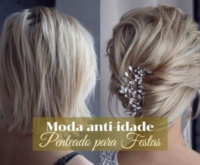 Moda anti-idade: Penteado para festa