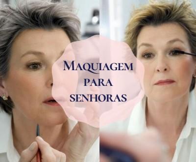 Moda festas: Maquiagem para senhoras