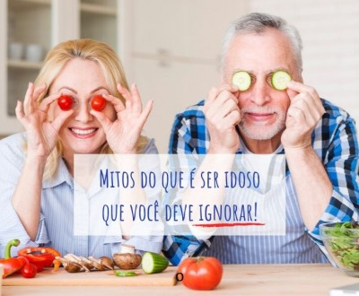 Mitos do que é ser idoso que você deve ignorar