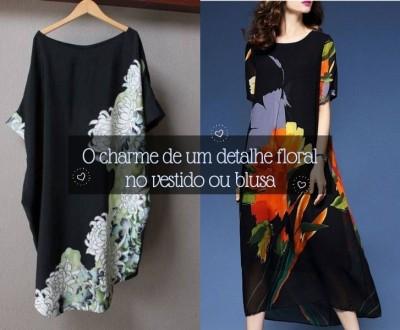 O charme do detalhe floral no vestido ou blusa