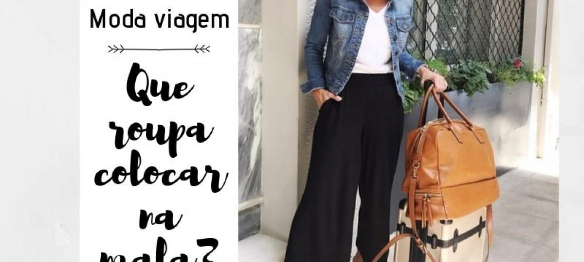 Moda Viagem: Que roupa colocar na mala?
