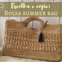 Escolha e copie: Modelos de bolsa Summer Bag