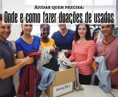 Ajudar quem precisa: como e onde fazer doações de roupas, móveis e obejtos