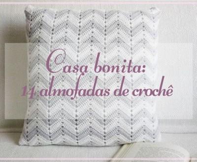 Casa bonita: 14 almofadas de crochê e gráficos