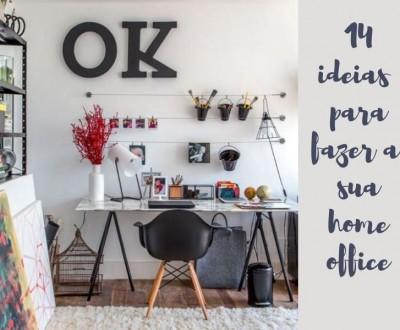 14 ideias para fazer a sua home office