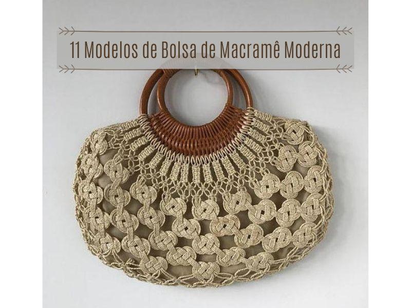 11 Modelos de bolsa de macramê moderna