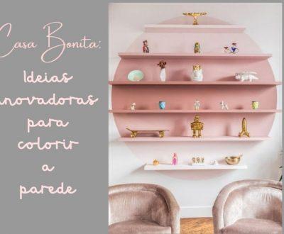 Casa Bonita: 16 ideias inovadoras para colorir a parede