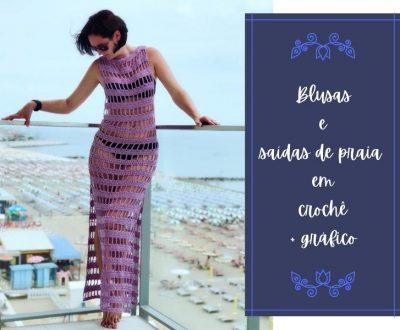 Blusas e saídas de praia em crochê +gráfico