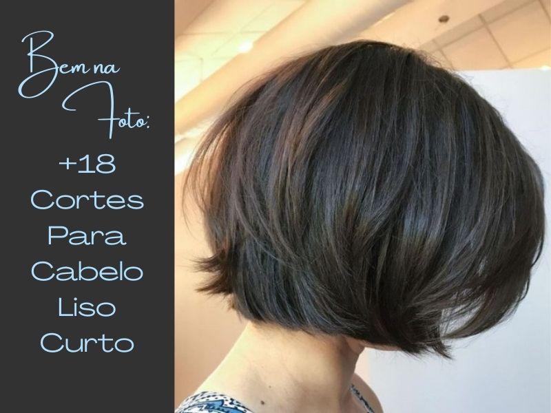 Be na foto: +18 Cortes para cabelo liso curto