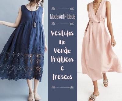 Moda Anti-idade: Vestidos no Verão, Práticos e Frescos