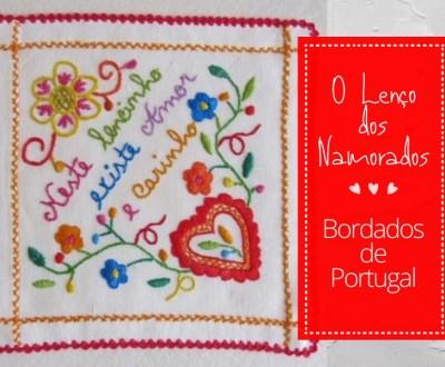 O Lenço dos Namorados - Bordados de Portugal