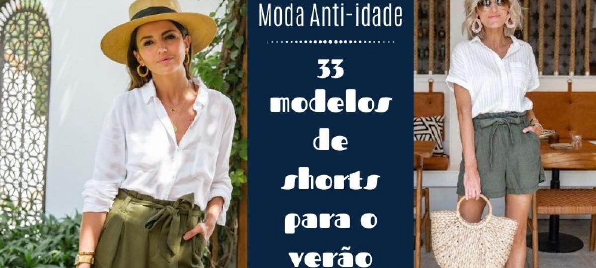 33 Modelos de shorts para o verão