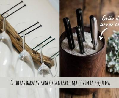 18 ideias baratas para organizar uma cozinha pequena