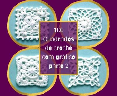 100 Quadrados de Crochê com Gráfico - Parte 2