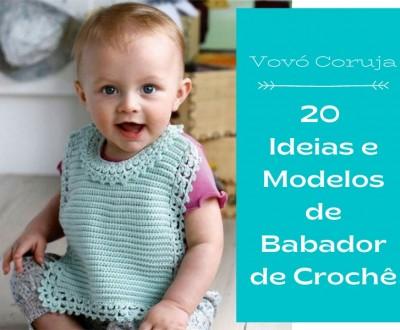 20 Ideias e Modelos de Babador de Crochê