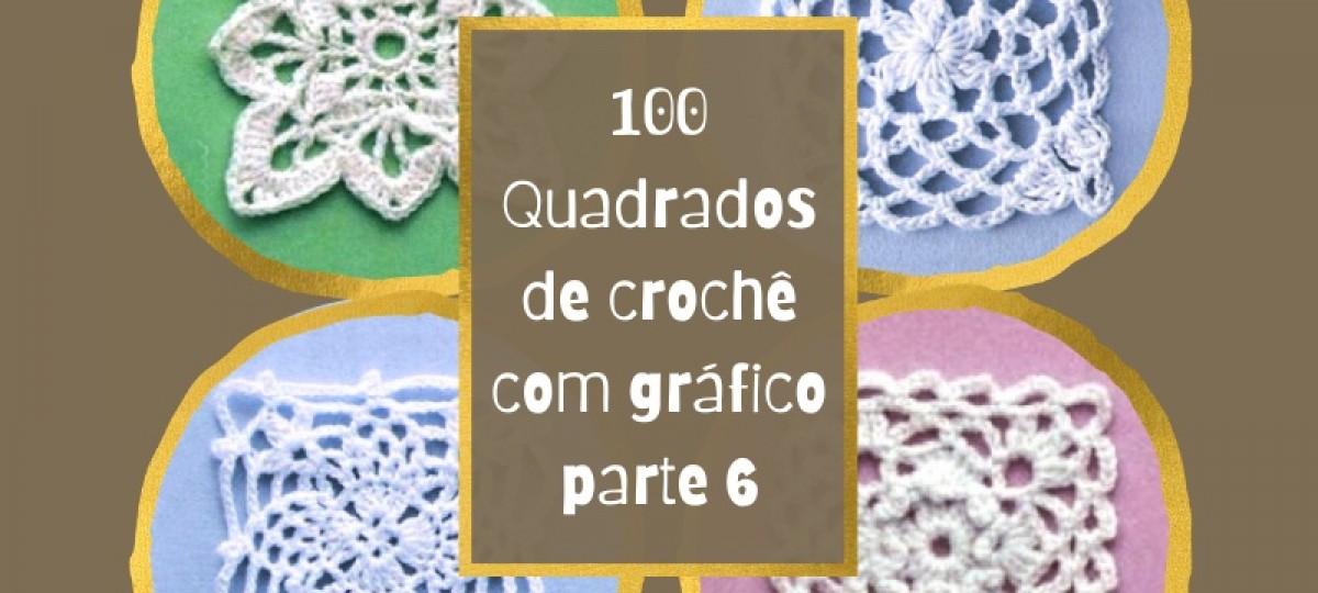 100 Quadrados de crochê com gráfico partes 6