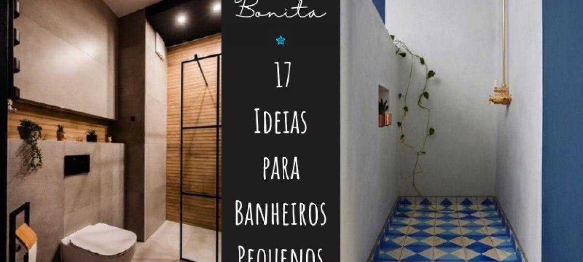 Casa bonita: 17 ideias para banheiros pequenos