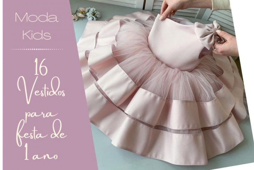 Moda Kids: 16 Vestidos para festa de 1 ano