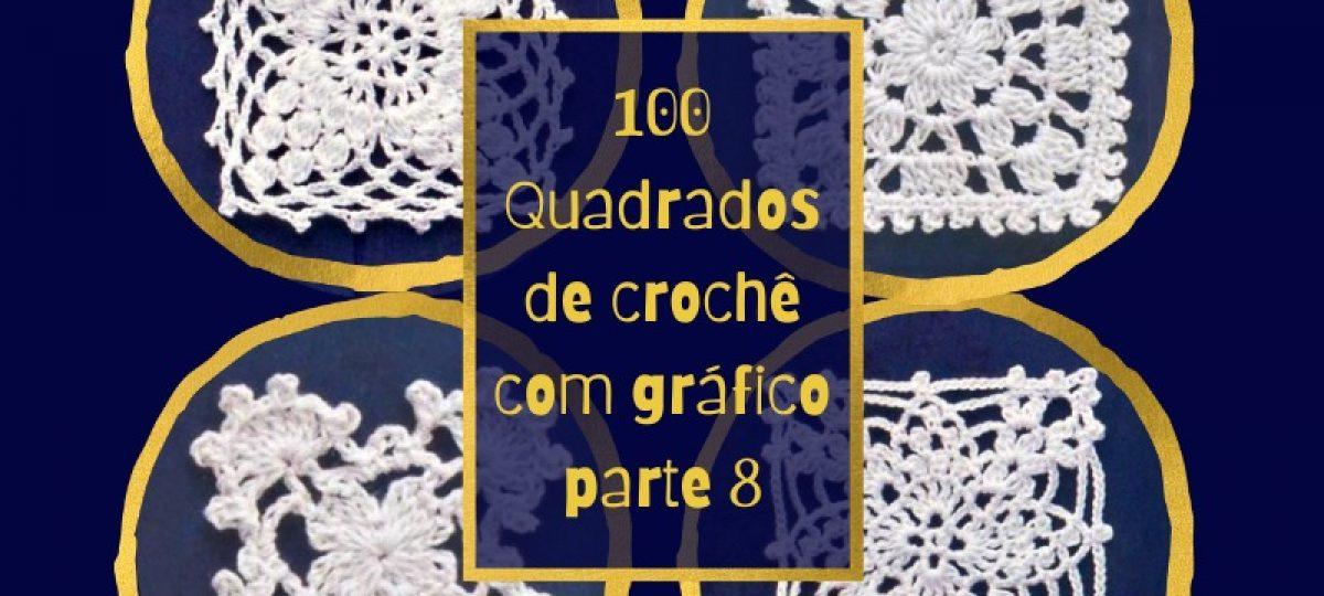 100 Quadrados de crochê com gráfico parte 8