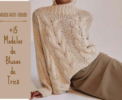 Moda anti-idade: +15 modelos de blusas de tricô