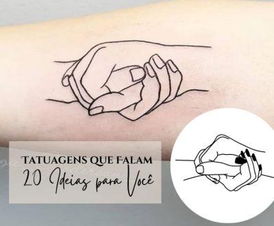 Tatuagens que falam - 20 Ideias para Você