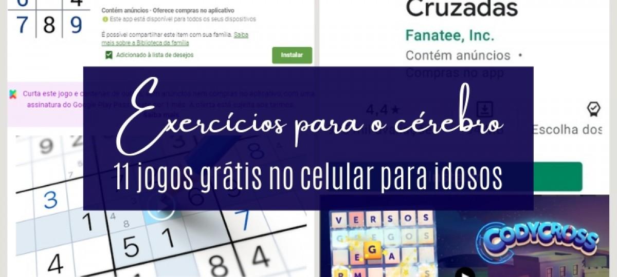 Exercício para o cérebro: 11 jogos grátis no celular para idosos