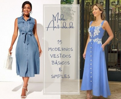 Moda Anti-idade: 15 Modernos Vestidos Básicos e Simples